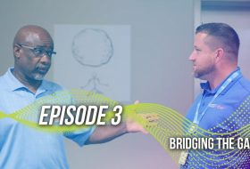 Bridging The Gap – Episode 3