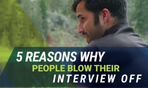5 Reasons Why People Blow Their Interview Off