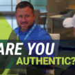 Are You Authentic?
